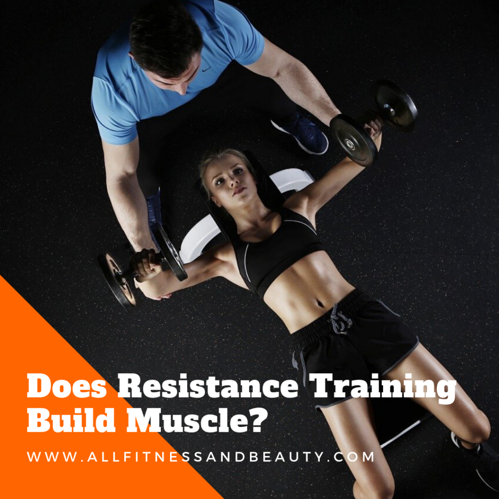 Does Resistance Training Build Muscle?