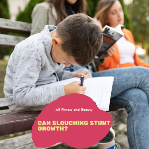 Can Slouching Stunt Growth?
