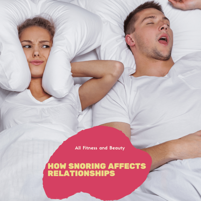 7 Ways on How Snoring Affects Relationships