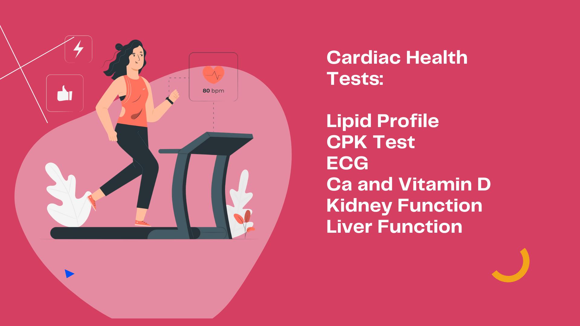 Typical Cardiac Health Tests