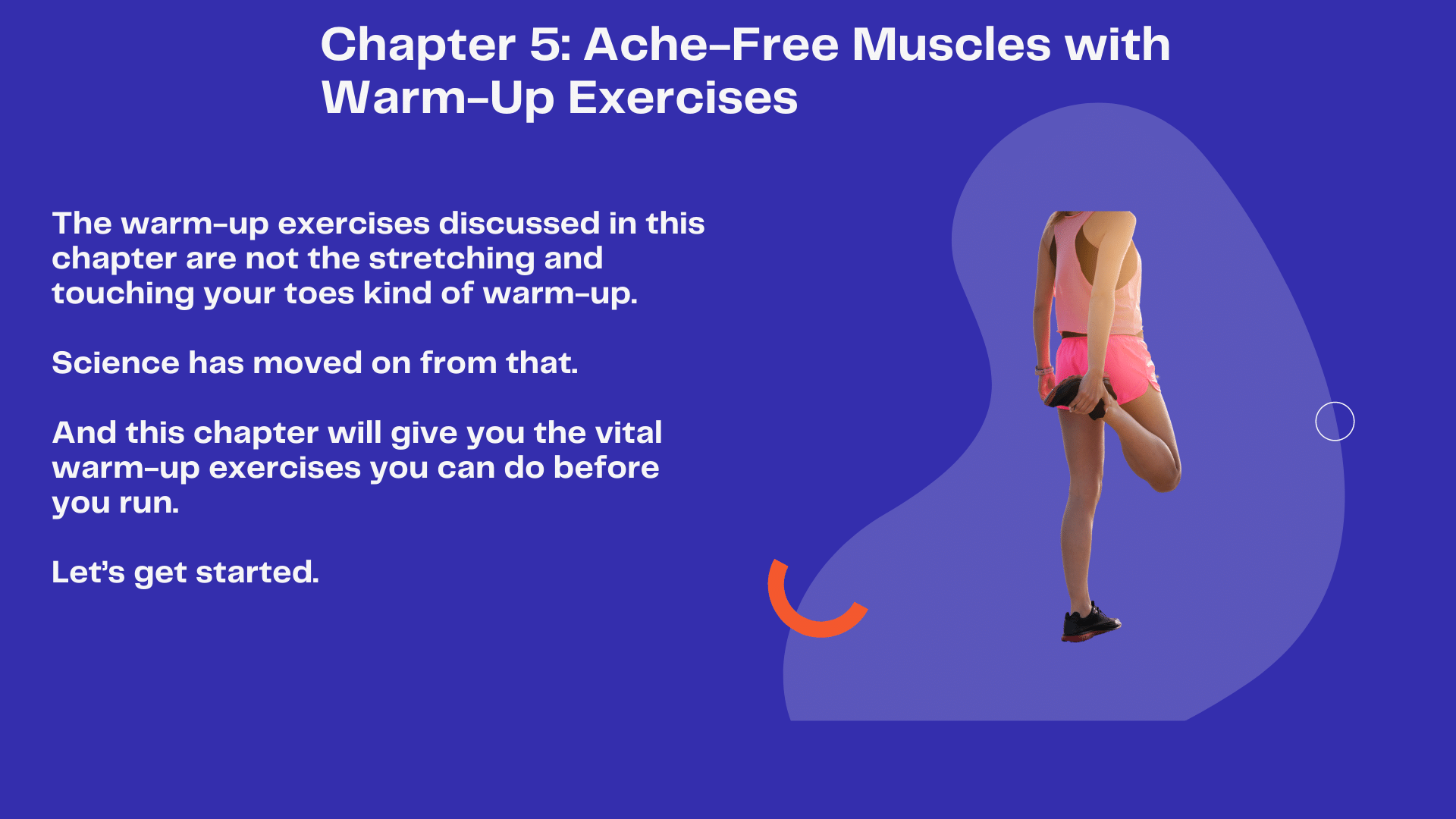 Chapter 5: Ache-Free Muscles with Warm-Up Exercises