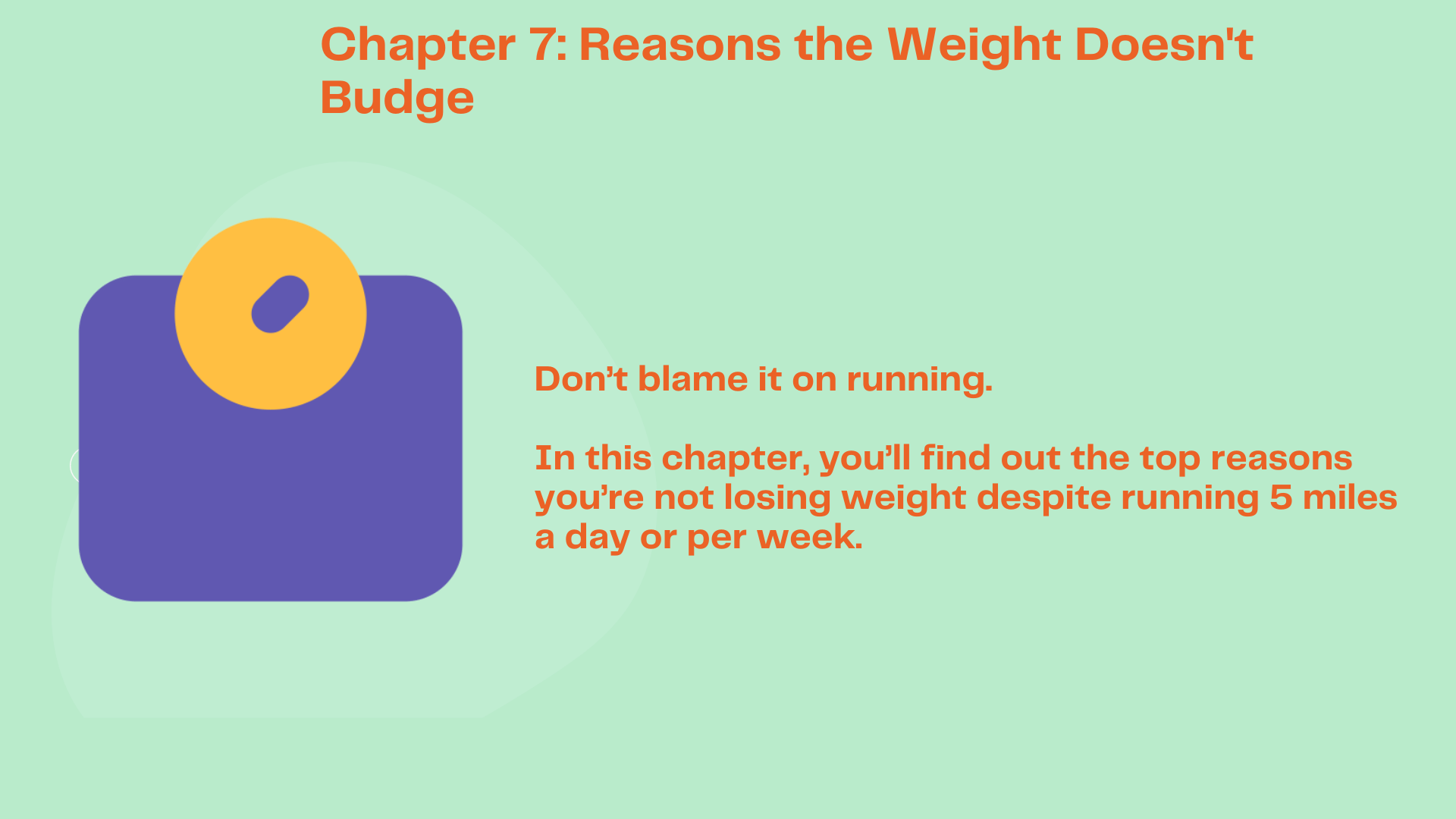 Chapter 7 Reasons You're Not Losing Weight