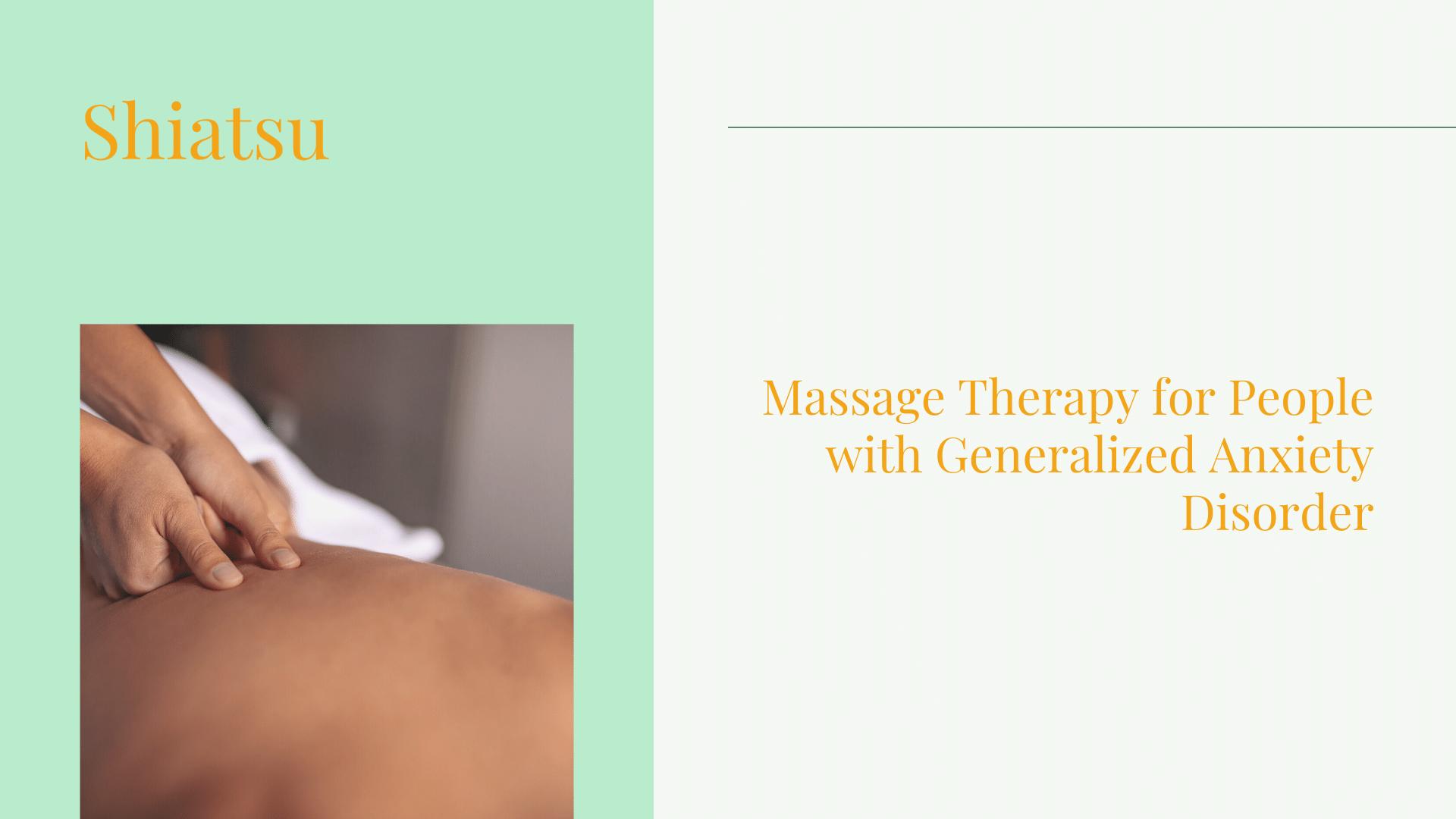 massage therapy for generalized anxiety disorder shiatsu