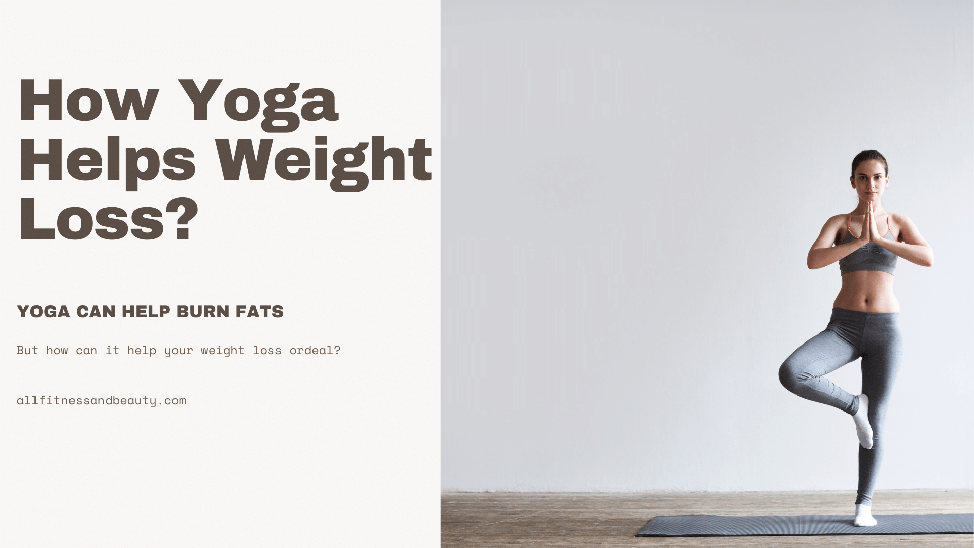 How Yoga Helps Weight Loss