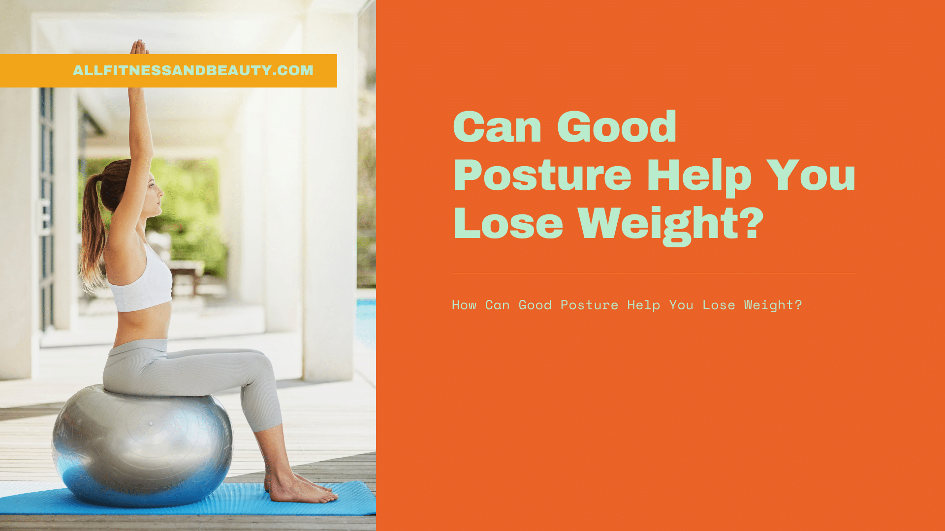 can good posture help you lose weight