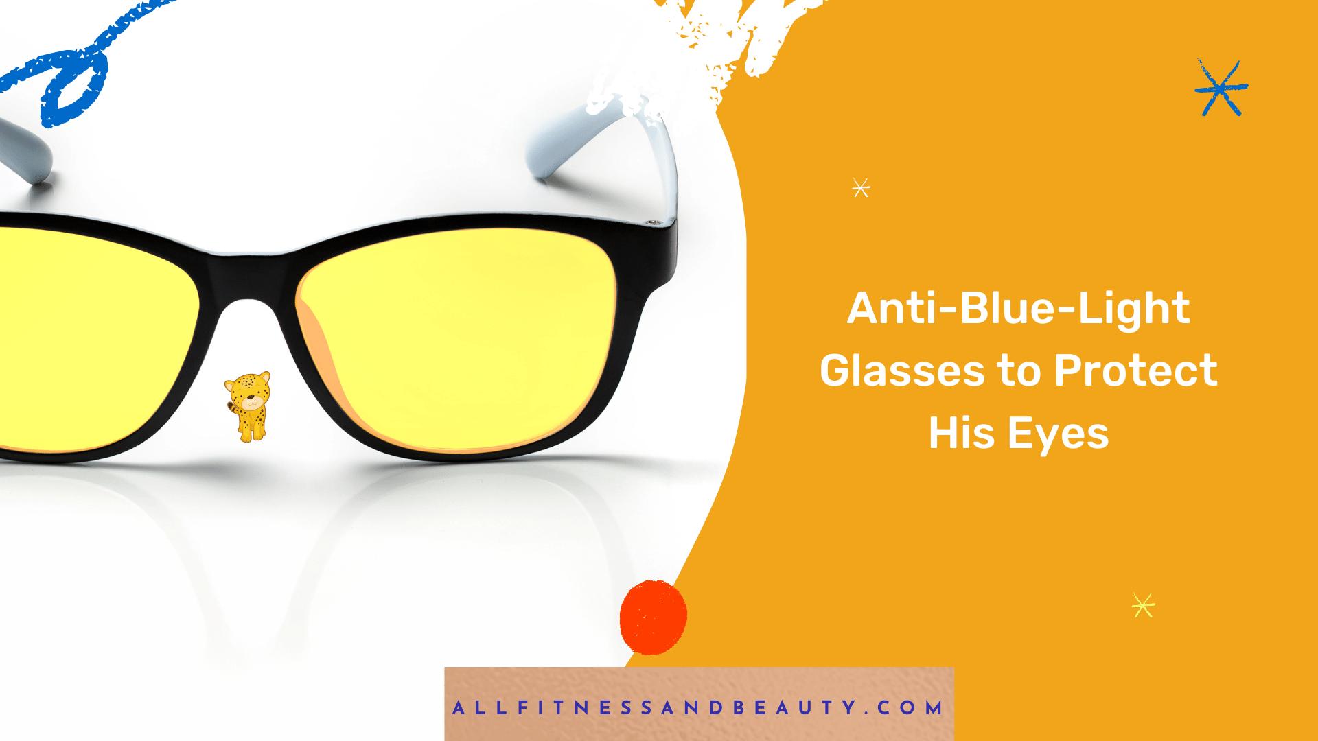 anti blue light glasses fathers day idea