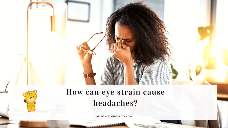 can eye strain cause headaches