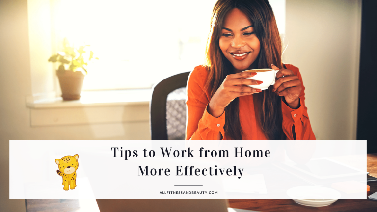 work from home more effectively