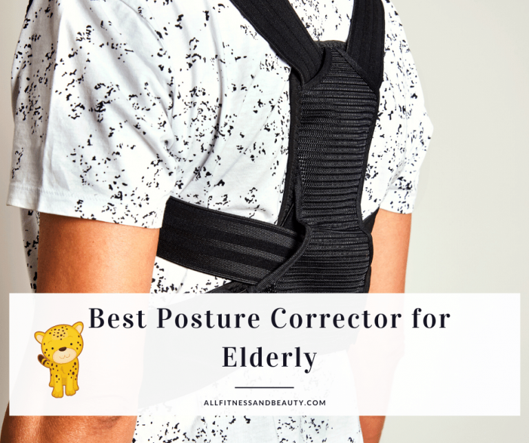 Best Posture Corrector for Elderly