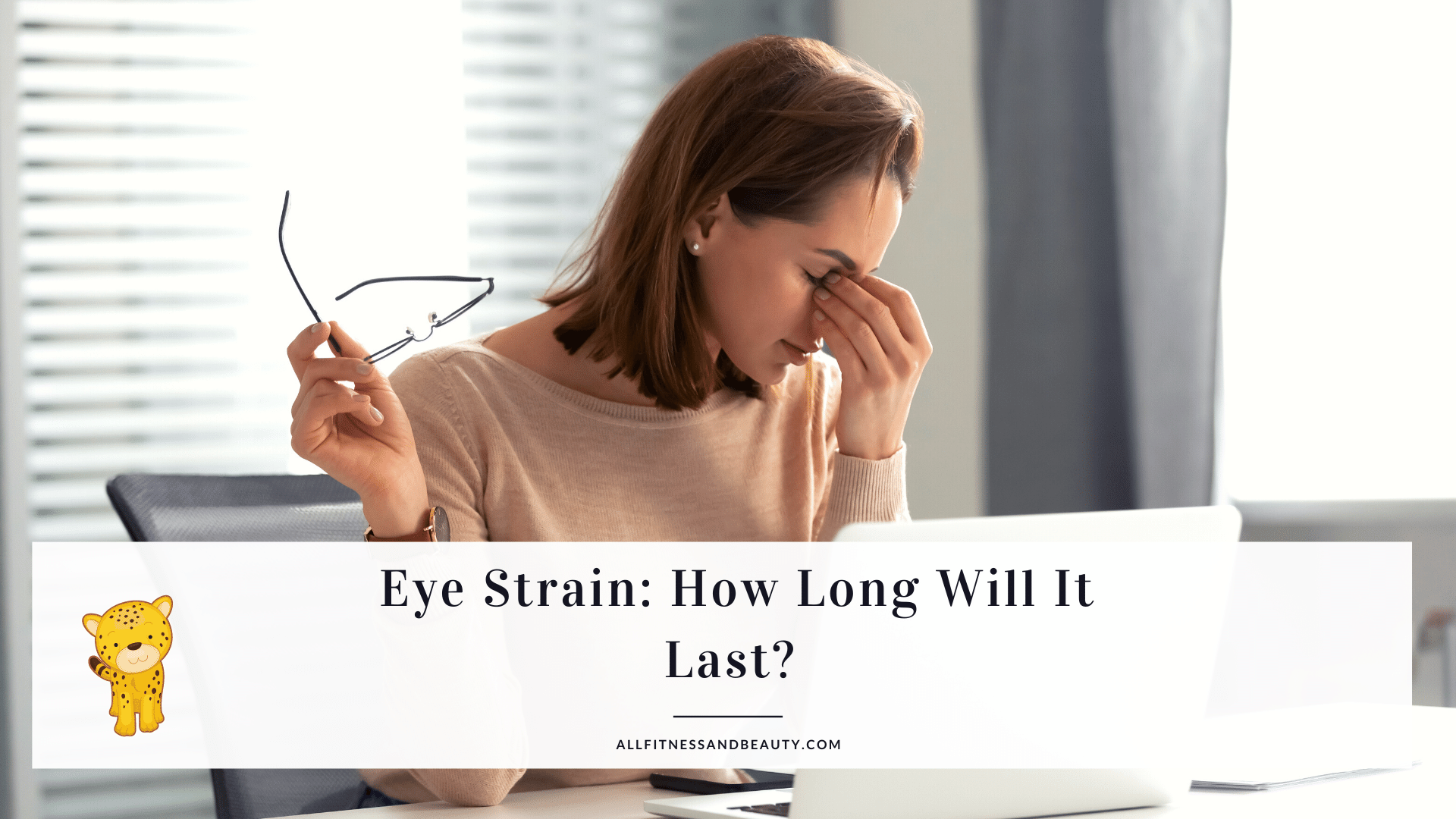 Eye strain is annoying. It's uncomfortable. But is it a permanent thing? How long does eye strain last? It's important to remember that eye strain isn't a disease. Rather, it's a symptom that arises when you use your eyes for a long time without taking a break. For instance, you are driving for extended periods. You also get eye strain when you read for hours. Working at the computer can also cause eye strain. Although it's an annoying symptom, it's not a serious condition. It means that it goes away, but only if you take the time to rest your eyes. How Long Does Eye Strain Last and Does It Require Treatment? In most cases, eye strain doesn't require treatment. However, you can quickly relieve the pain by applying artificial tears. The eye strain can last for a few minutes to an hour. But if your eye strain lasts for a day or so, it can indicate that you have an underlying eye condition. Talk to your ophthalmologist. Symptoms of an Eye Strain You can describe the symptoms as mild tearing, eye soreness, blurring of vision, doubling of vision, light sensitivity, tightness of the temples, and back/neck soreness, among others. You may also get a headache. It's a common symptom. The pain is located in both temples. But it's not pounding. The pain may not stop if you don't halt your visual task. But once you do, the pain will go away. There's no specific test that can prove that your symptoms are the results of an eye strain. However, if you are experiencing pain in the eye that lasts for hours or more than a day and it's accompanied by visual loss and redness, then your doctor might prescribe you a treatment. You may need to undergo an eye examination, especially if there's redness or irritation of the eyes. If your eye strain isn't relieved after resting your eyes, your doctor will examine your eyes and find out if you need glasses. If your doctor thinks that glasses will make your eyes more comfortable, then you may need to wear prescription glasses. Possible Treatment